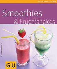 Smoothies & Fruchtshakes (Buch)
