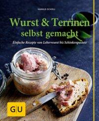 Wurst & Terrinen selbst gemacht (Buch)