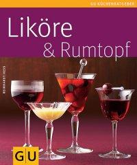 Liköre & Rumtopf (Buch)