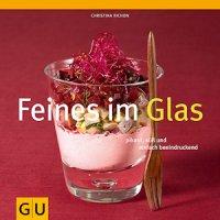 Feines im Glas (Buch)