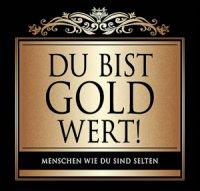 Flaschen-Etikett Du bist Gold wert! klassisch-elegant