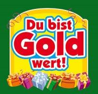 Flaschen-Etikett Du bist Gold wert!