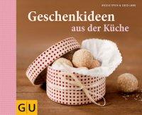 Geschenkideen aus der Küche (Buch)