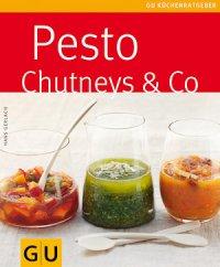 Pesto, Chutneys & Co (Buch)