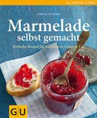Marmelade selbst gemacht (Buch)