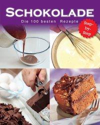 Schokolade - Die 100 besten Rezepte (Buch)