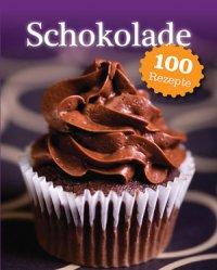 Schokolade - 100 Rezepte (Buch)