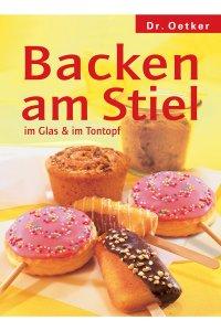 Backen am Stiel, im Glas und im Tontopf (Buch)