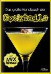 Das große Handbuch der Cocktails (Buch)