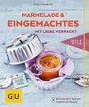 Marmelade & Eingemachtes (Buch)