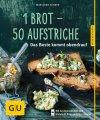 1 Brot - 50 Aufstriche (Buch)