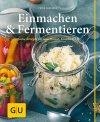 Einmachen & Fermentieren (Buch)