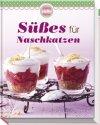Süßes für Naschkatzen (Buch)