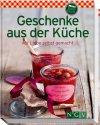 Geschenke aus der Küche (Buch)