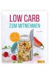 Low Carb zum Mitnehmen (Buch)