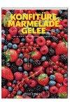 Konfitüre Marmelade Gelee (Buch)